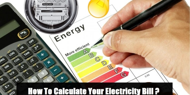 How To Calculate Your Electricity Bill? Simple Calculation