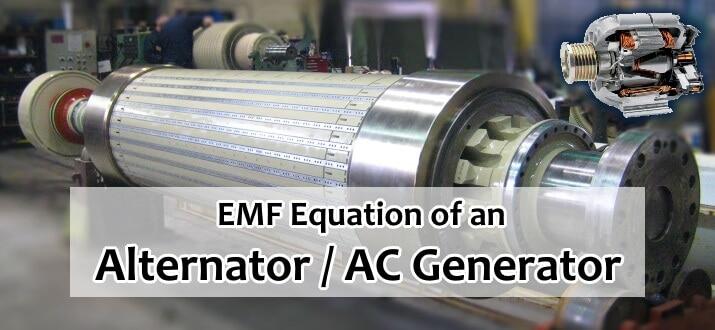 EMF Equation of an Alternator and AC Generator