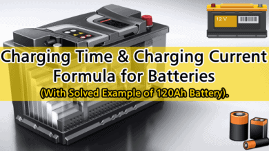 Photo of How to Calculate the Battery Charging Time & Battery Charging Current – Example