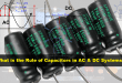 Role of Capacitor in AC and DC Circuit