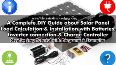 Photo of A Complete Guide about Solar Panel Installation. Step by Step Procedure with Calculation & Diagrams