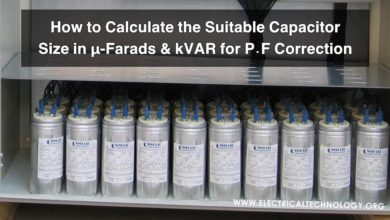 How to Calculate the Suitable Capacitor Size in µ-Farads & kVAR for P.F Improvement