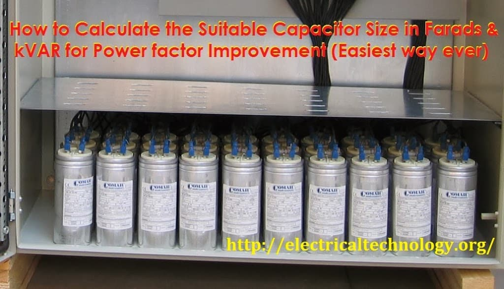 How to Convert Capacitor Farads into kVAR & Vice Versa For Power factor