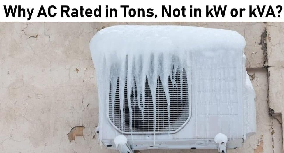 Why AC rated in Tons, Not in kW or kVA? - Electrical Technology  Ton A C Compressor Wiring Diagram For on