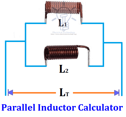 Parallel Inductor Calculator - ELECTRICAL TECHNOLOGY