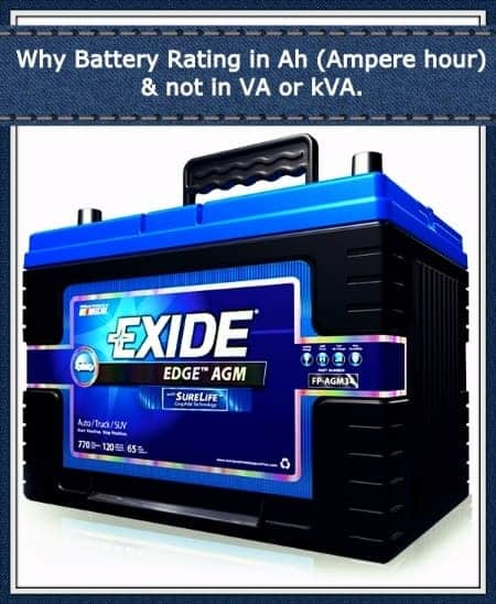Why Battery Rated In Ah Ampere Hour And Not Va