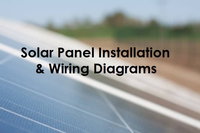 solar panel wiring  u0026 installation diagrams