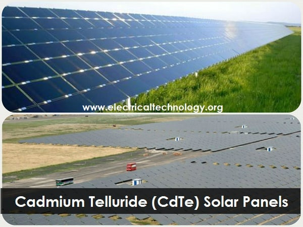 Cadmium Telluride (CdTe) Solar Cells and PV Panels