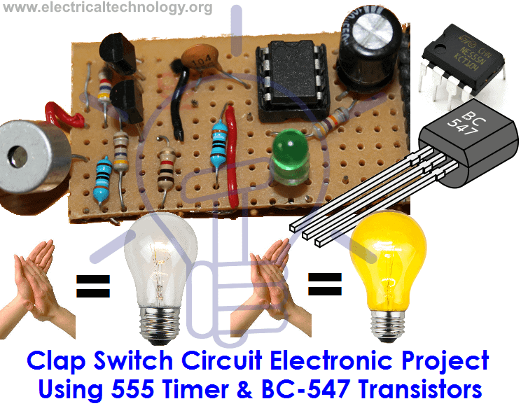 Clap Switch Circuit Electronic Project Using 555 Timer & BC 547 Transistors