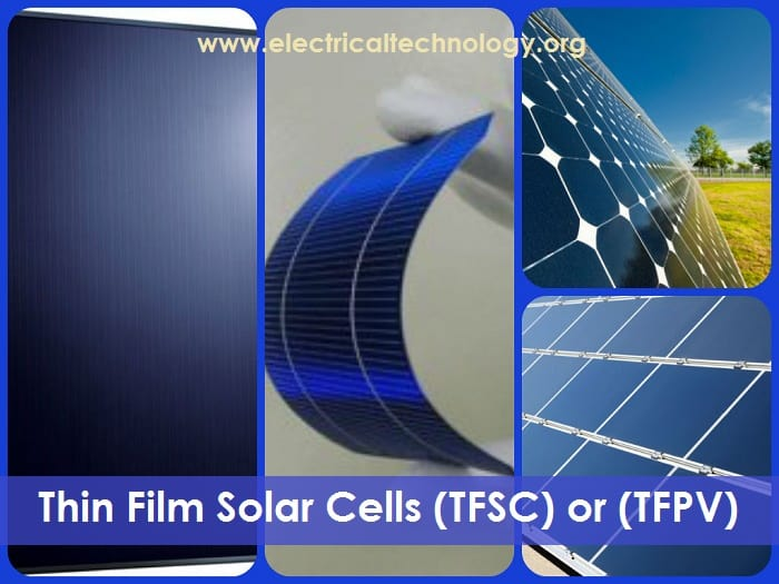 Thin Film Solar Cells (TFSC) or (TFPV) Photovoltaic cells and panels