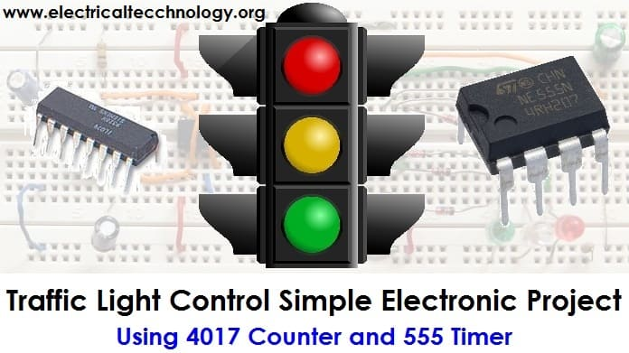 Traffic Light Control Electronic Project using 4017 & 555 Timer