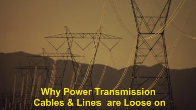 Photo of Why Power Transmission Cables & Lines are Loose on Electric Poles & Transmission Towers?