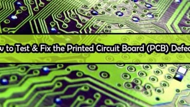 Photo of How to Test & Fix the Printed Circuit Board (PCB) Defects?