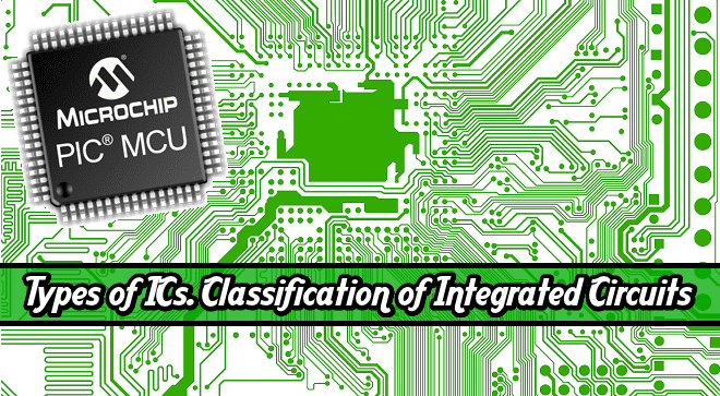 different types of integrated circuits (ics) \u0026 their applications
