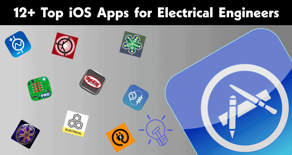 12+ Top iOS Apps for Electrical & Electronics Engineers
