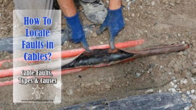 How To Locate Faults In Cables? Cable Faults, Types & Causes