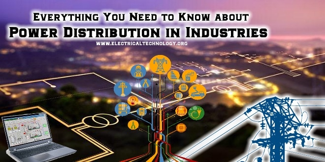 Power Distribution in Industries – All You Need to Know