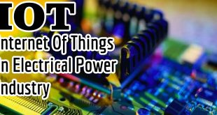 Internet of Things in Electrical Engineering & Power System Industries