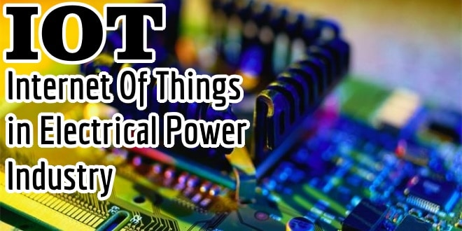 Internet of Things (IOT) and Its Applications in Electrical