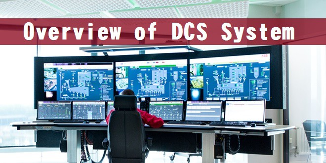 What is Distributed Control System (DCS)? - ELECTRICAL TECHNOLOGY Dcs Panel Wiring Diagram on dcs system, circuit diagram, dcs control diagram,