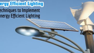 Energy Efficient Lighting & How to Implement It