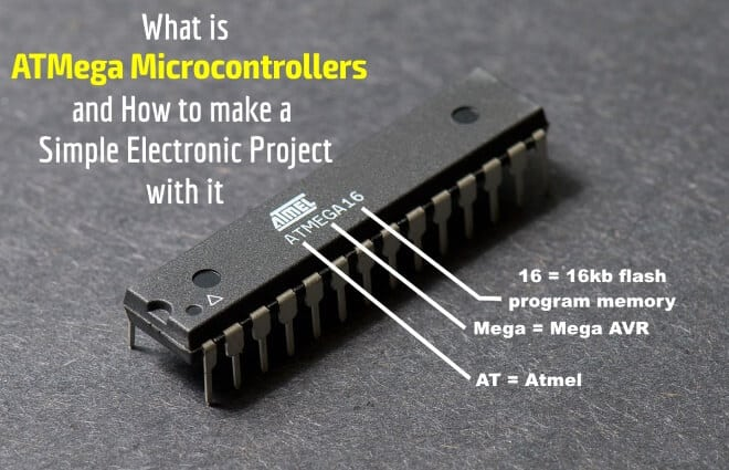 What is ATMega Microcontrollers & How to Make a Simple