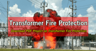 Transformers Fire Protection System – Causes, Types & Requirements