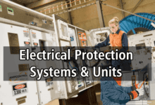 Photo of All About Electrical Protection Systems, Devices And Units