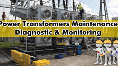 Photo of Maintenance of Transformer – Power Transformers Maintenance, Diagnostic & Monitoring