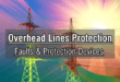 Overhead Lines Protection – Faults & Protection Devices
