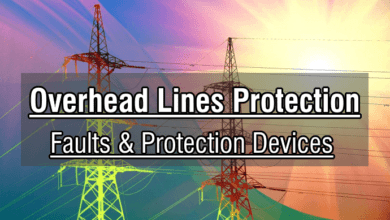 Photo of Overhead Lines Protection – Faults & Protection Devices