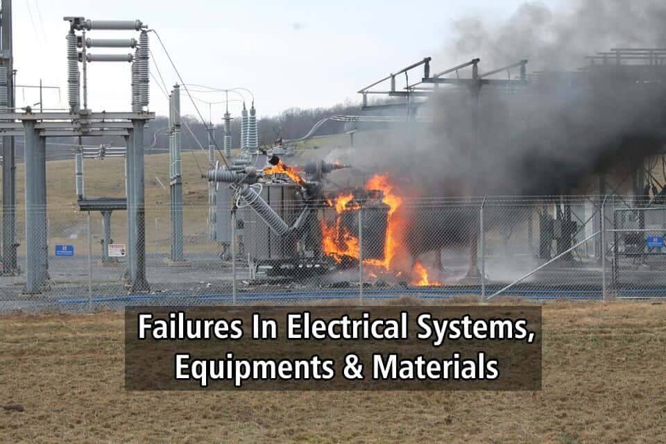 Failures In Electrical Systems, Equipments & Materials - Causes ...