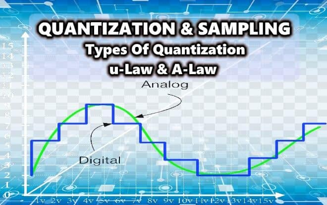 Quantization & Sampling