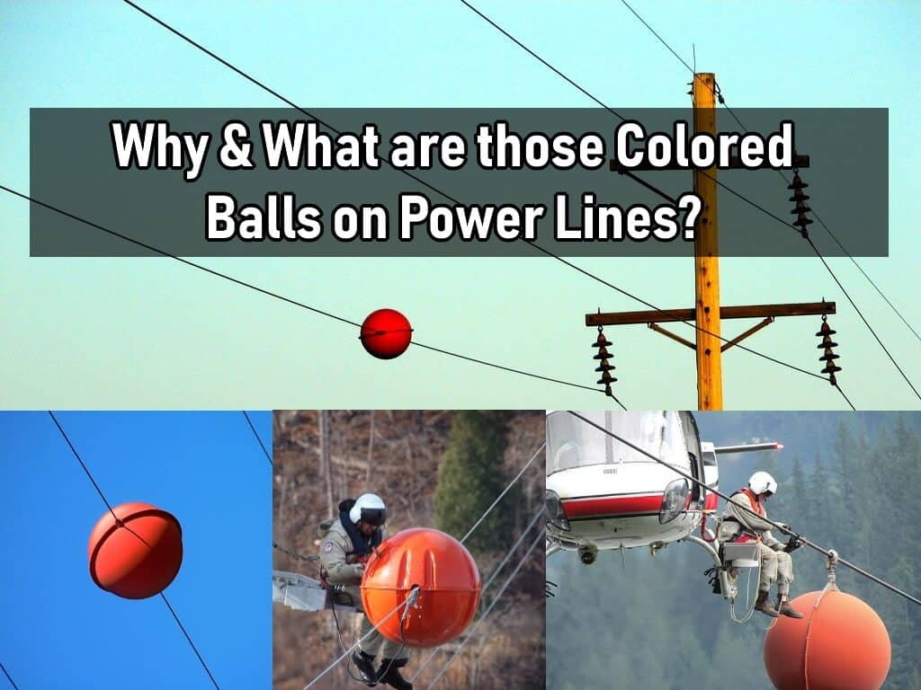 What are the Colored Aerial Marker Balls on Power Lines For