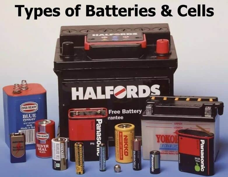 Different Types Of Batteries and Cells & Their Applications