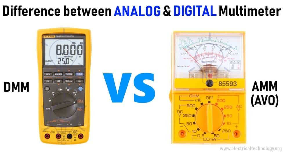 Difference between Analog and Digital Multimeter-DMM-AMM-AVO Meter