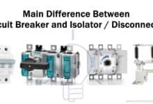 Photo of Difference between Circuit Breaker and Isolator / Disconnector