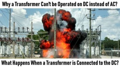Why a transformer cannot be operated on DC - What happens when a Transformer connected to the DC Supply