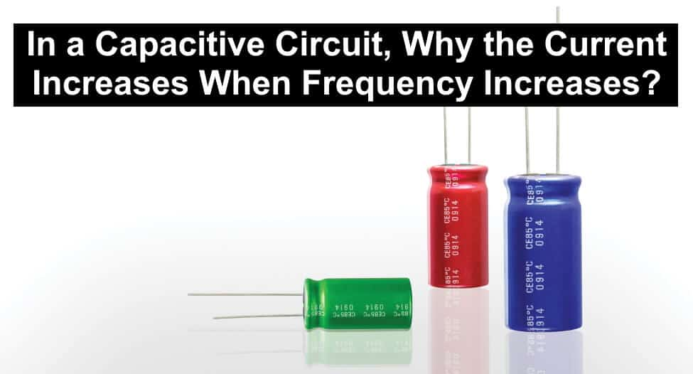 In a Capacitive Circuit, Why the Current Increases When Frequency Increases