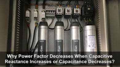 Photo of Why Power Factor Decreases When Capacitive Reactance Increases or Capacitance Decreases?