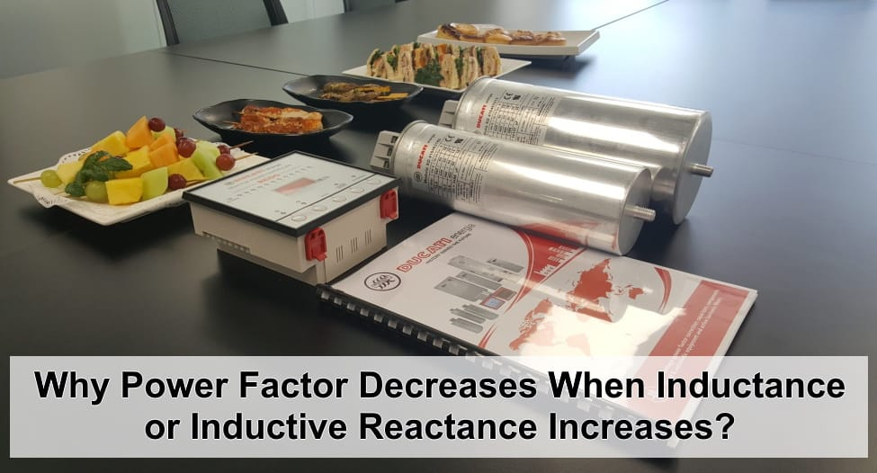 Why Power Factor Decreases When Inductance or Inductive Reactance Increases?