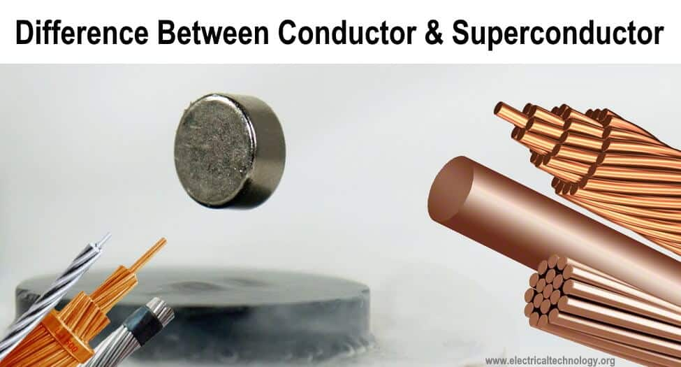 Difference between Conductor and Superconductor