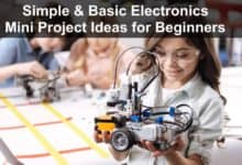 Photo of Simple and Basic Electronics Mini Project Ideas for Beginners