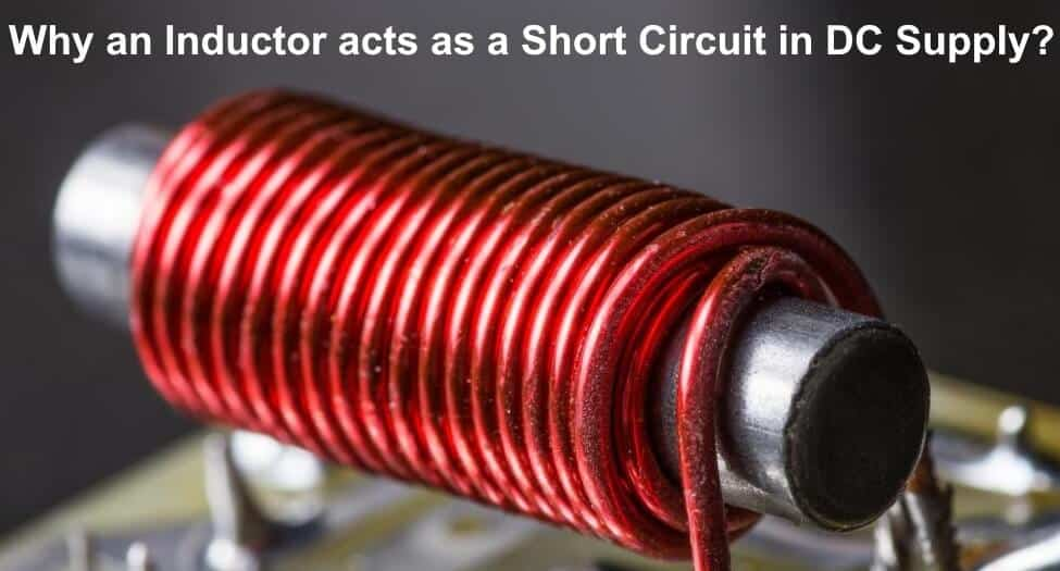 Why an Inductor acts as a Short Circuit in DC Supply