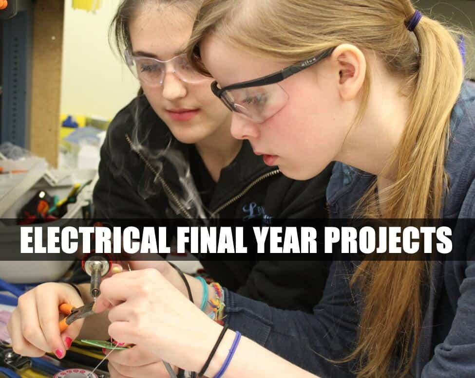 Electrical Projects for Final Year Engineering Students