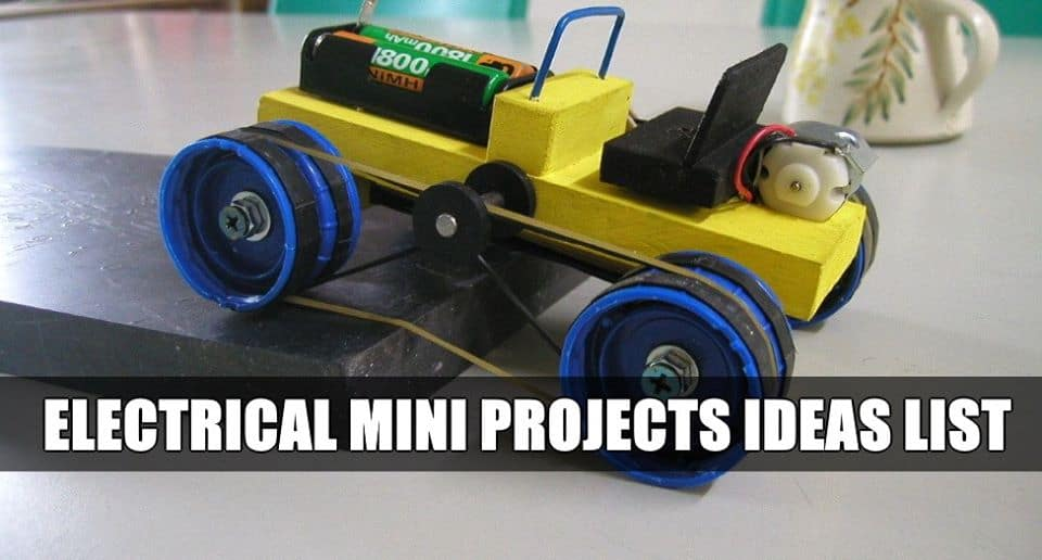 Electrical Mini Projects Ideas List