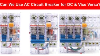 Can We Use AC Circuit Breaker for DC Circuit & Vice Versa