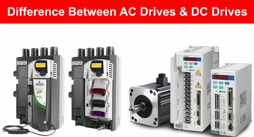 Difference Between AC Drives and DC Drives