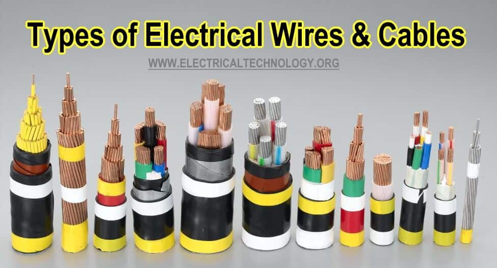 Types Of Electrical Wires And Cables Electrical Technology