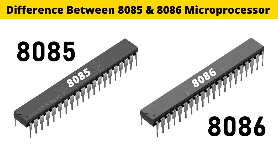 Difference Between 8085 & 8086 Microprocessor